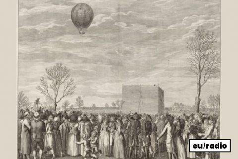 EUROPE IN A SOUNDBITE, Les origines de l'aérostat (années 1780)