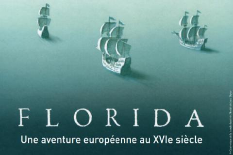 Florida, une aventure européenne aux XVIe siècle