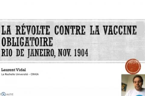 ÉPIDÉMIES n°12 – La révolte contre la vaccine obligatoire, Rio de Janeiro, nov. 1904
