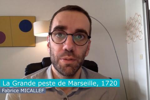 ÉPIDÉMIES n°9 – La Grande peste de Marseille, 1720