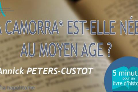 """5 MN POUR UN LIVRE D'HISTOIRE n°3 : """"La Camorra est-elle née au Moyen Age ?"""""""