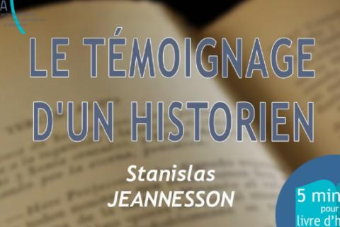 5 MN POUR UN LIVRE D'HISTOIRE n°6: Le témoignage d'un historien