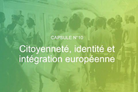Citoyenneté, identité et intégration européenne